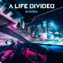 "A LIFE DIVIDED ""Echoes"" *Rezension* 1"