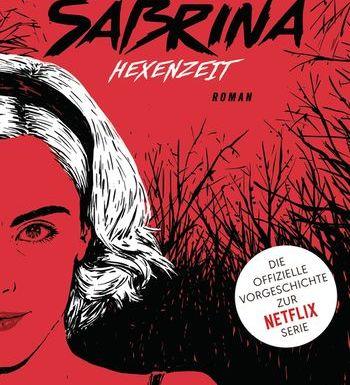 Chilling Adventures of Sabrina: Hexenzeit von Sarah Rees Brennan 1