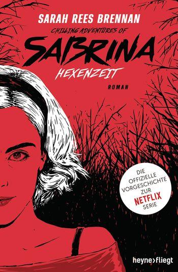 Chilling Adventures of Sabrina: Hexenzeit von Sarah Rees Brennan 2
