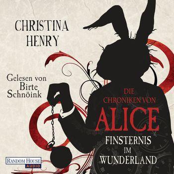 Die Chroniken von Alice - Finsternis im Wunderland von Christina Henry *Rezension* 4