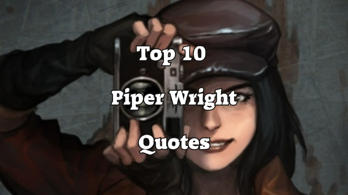Top 10 Piper Wright Quotes