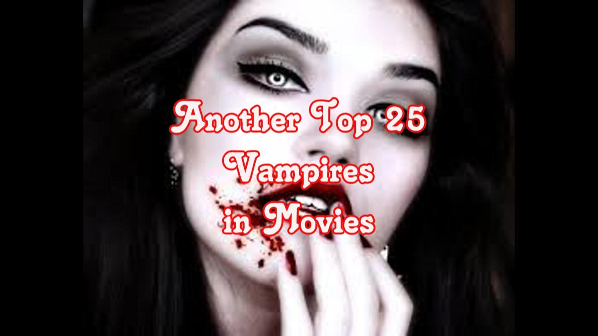Another Top 25 Favorite Vampires in Film