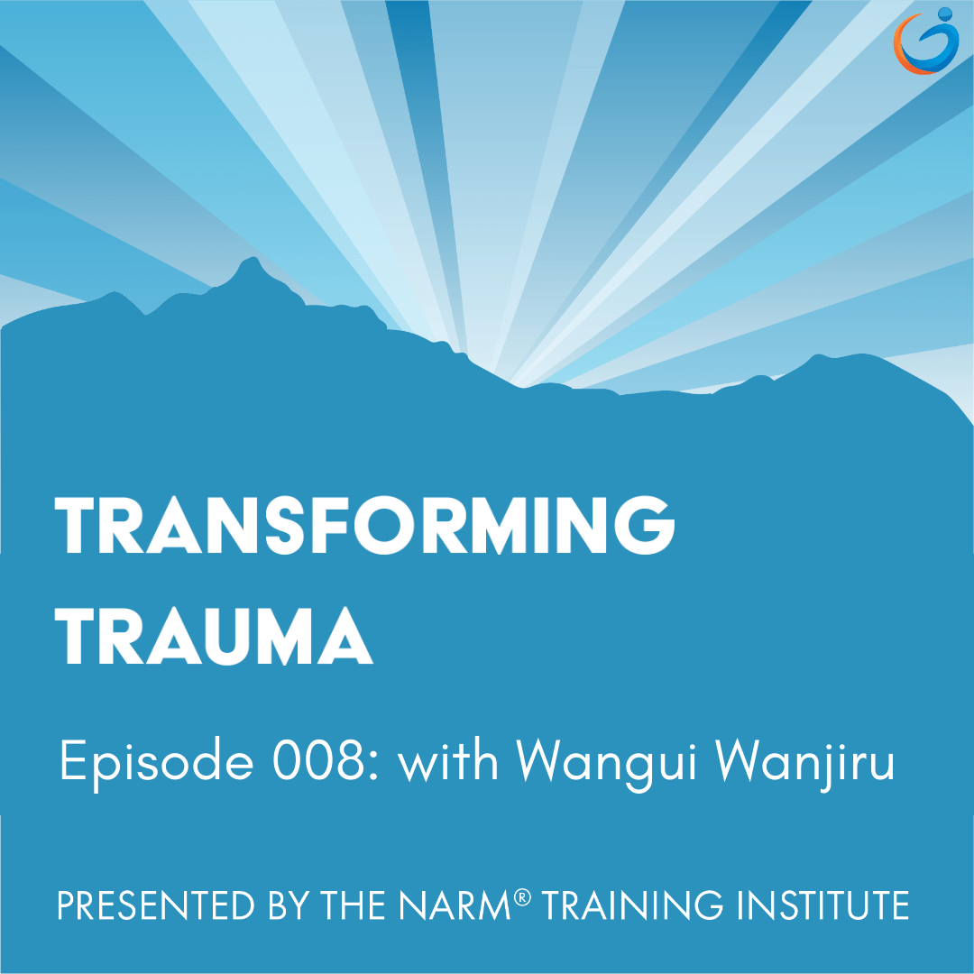 Transforming Trauma Episode 008