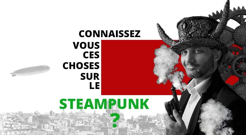 Pourquoi le terme punk dans Steampunk ? Quels sont les origines du genre ? Vous saurez tout dans cet article