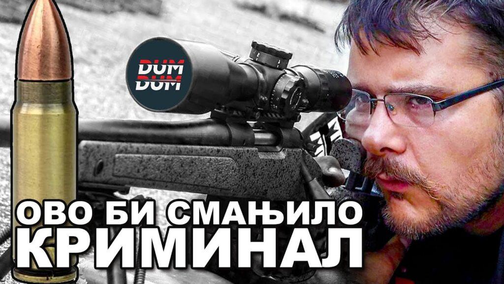 DUM DUM: Olakšati nabavku oružja za bezbednost i upotrebu protiv provalnika! (VIDEO) 1