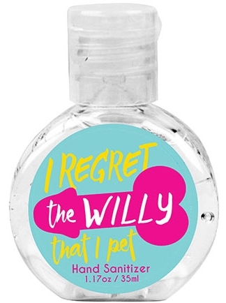 Hand Sanitizer I regret the willy that i pet 35ml