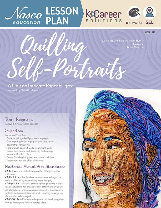 Download the Quilling Self Portrait Lesson Plan