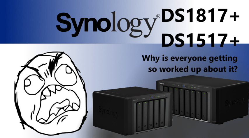 The Synology DS1817+ and DS1517+ NAS - Feedback from the Internet