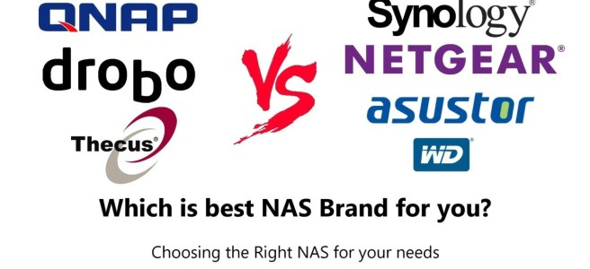 NAS Buyers Guide - Synology, QNAP, Asustor, Thecus, Drobo