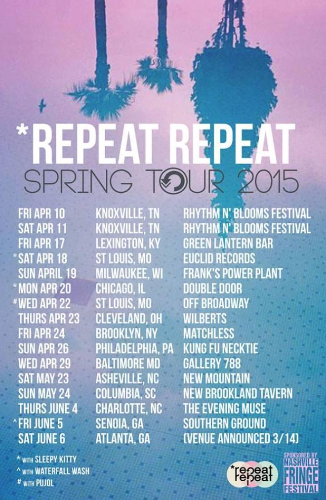 Repeat Repeat Spring Tour 2015