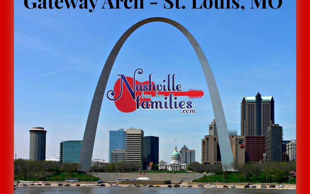 Gateway Arch – St Louis, Missouri