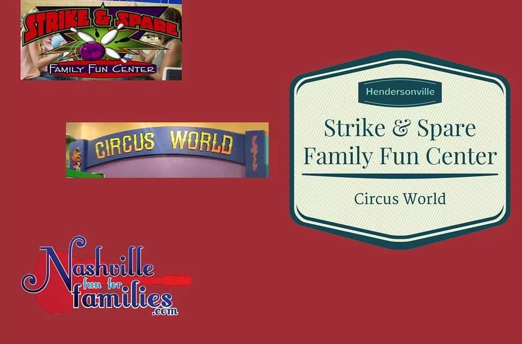 Hendersonville Family Fun Center and Circus World