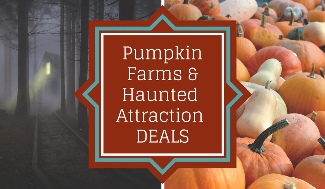 Pumpkin Farms and Haunted Attraction Deals