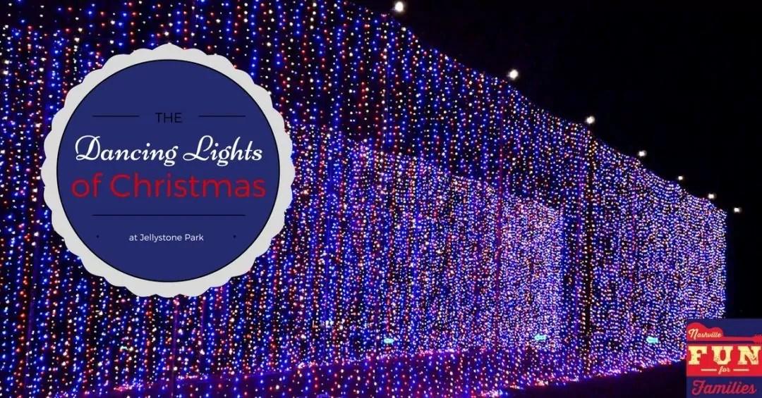 2017 Nashville Christmas Guide - Dancing Lights of Christmas