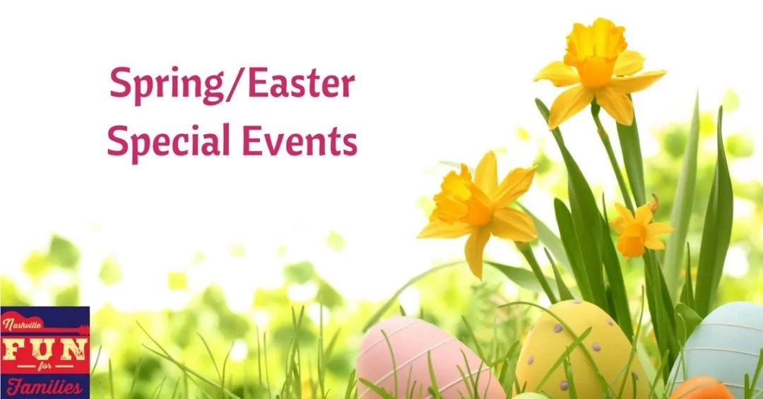 Spring and Easter Special Events