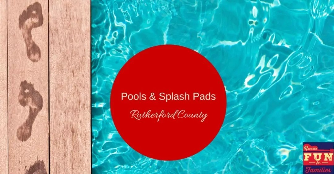 Pools and Splash Pads – Rutherford County