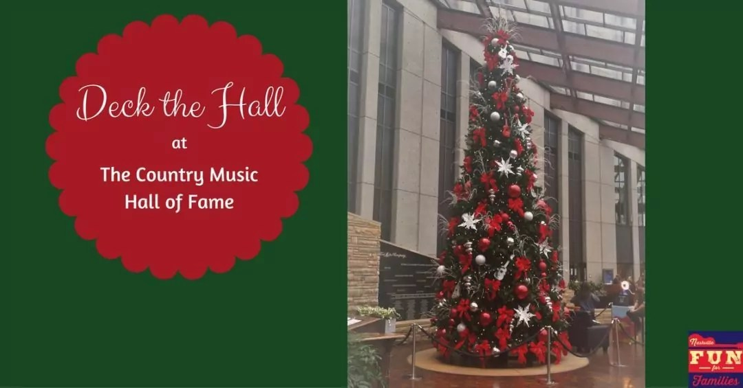 2017 Nashville Christmas Guide - Deck the Hall at the Country Music Hall of Fame