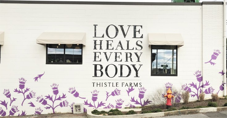 Thistle Farms Sign