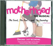 Motherhood The Musical cd