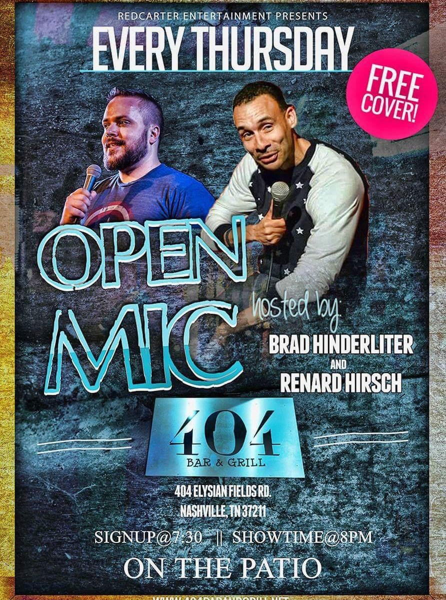Open Mic at 404 Bar and Grill every Thursday.