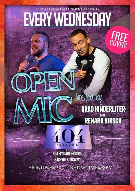 Open Mic at 404 Bar and Grill every Wednesday.