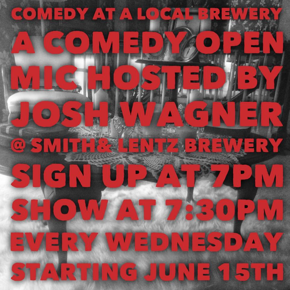 Comedy at a Local Brewery @ Smith & Lentz Brewing - every wednesday