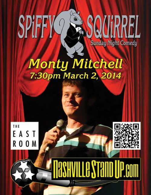 Monty Mitchell at SPiFFY SQUiRREL Comedy Show at The East Room 3/2/2014