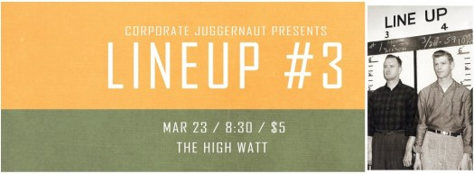 Lineup #3 comedy special taping at The High Watt - March 23, 2015