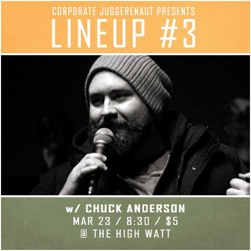 Chuck Anderson at Lineup #3 comedy special taping at The High Watt - March 23, 2015