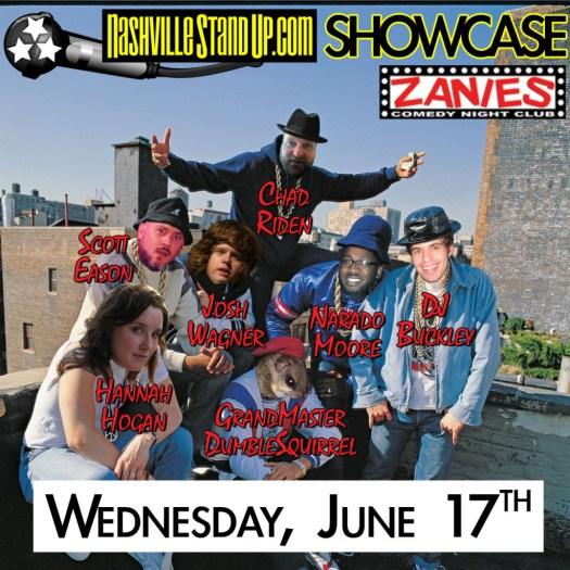 6/17/2015 NSUP Showcase @ Zanies: Chad Riden w/ DJ Buckley, Scott Eason, Josh Wagner, Hannah Hogan, Narado Moore and a couple BUCKET SPOTS available to comics who arrive BEFORE 7pm.
