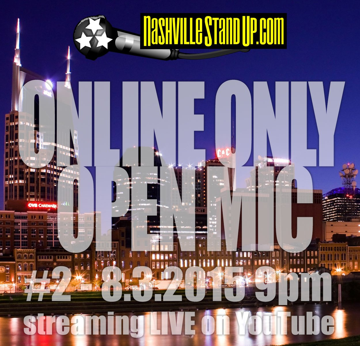 ONLINE ONLY OPEN MIC #2 - 8.3.2015 - hosted by Chad Riden & Mary Jay Berger. SIGN UP AT 9, SHOW AT 9:30 Central. streaming LIVE online on YouTube & NashvilleStandUp.com