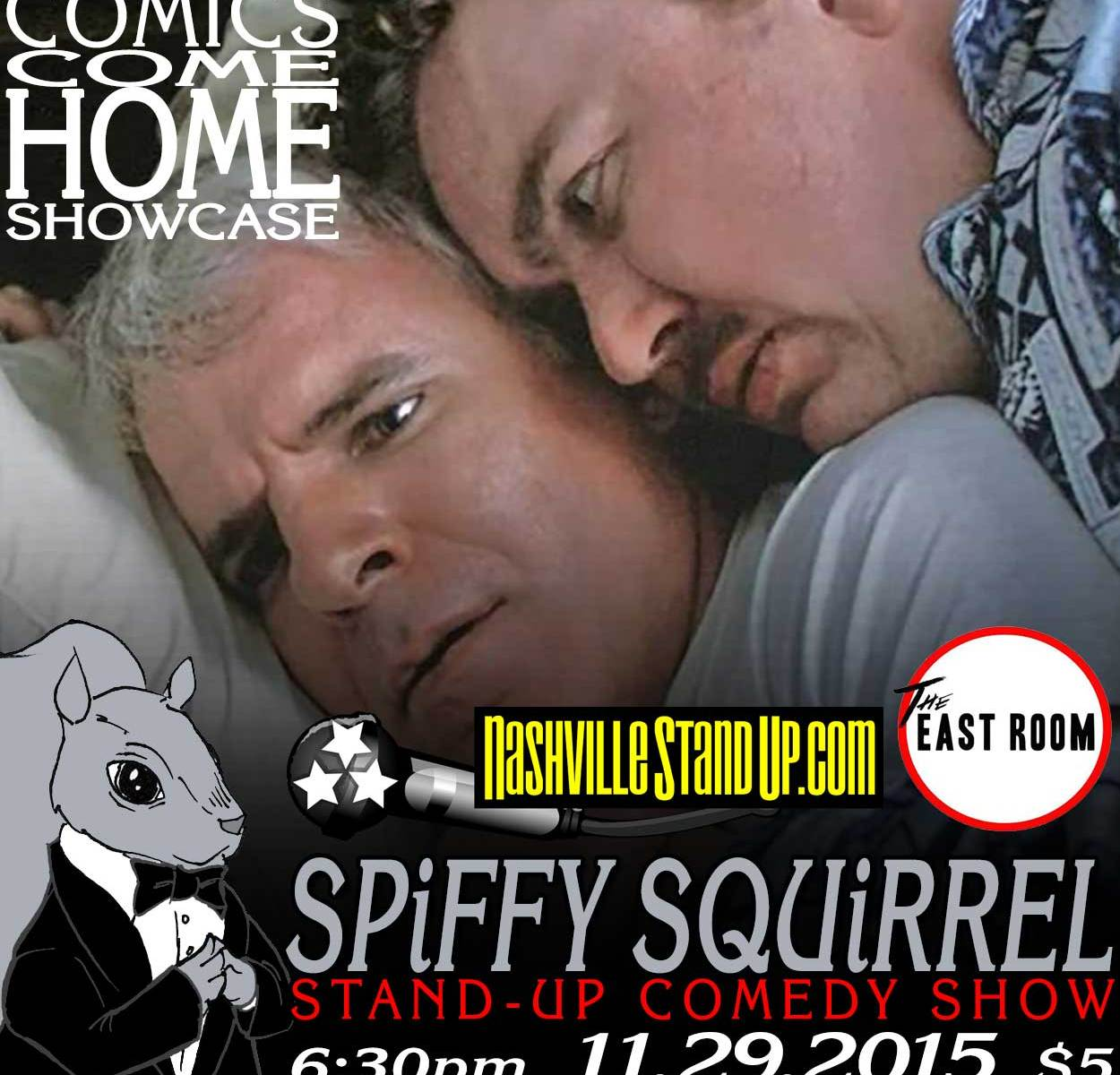 Comics Come Home Showcase at Spiffy Squirrel stand-up comedy show at The East Room 11/29/2015.