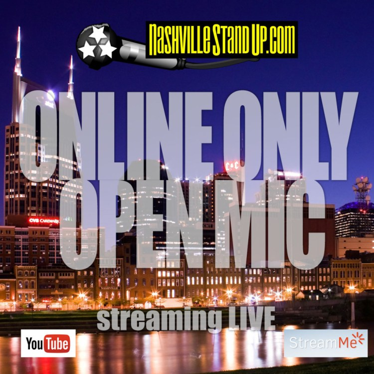 Nashville StandUp's ONLINE ONLY OPEN MIC streaming LIVE 1/29/2016