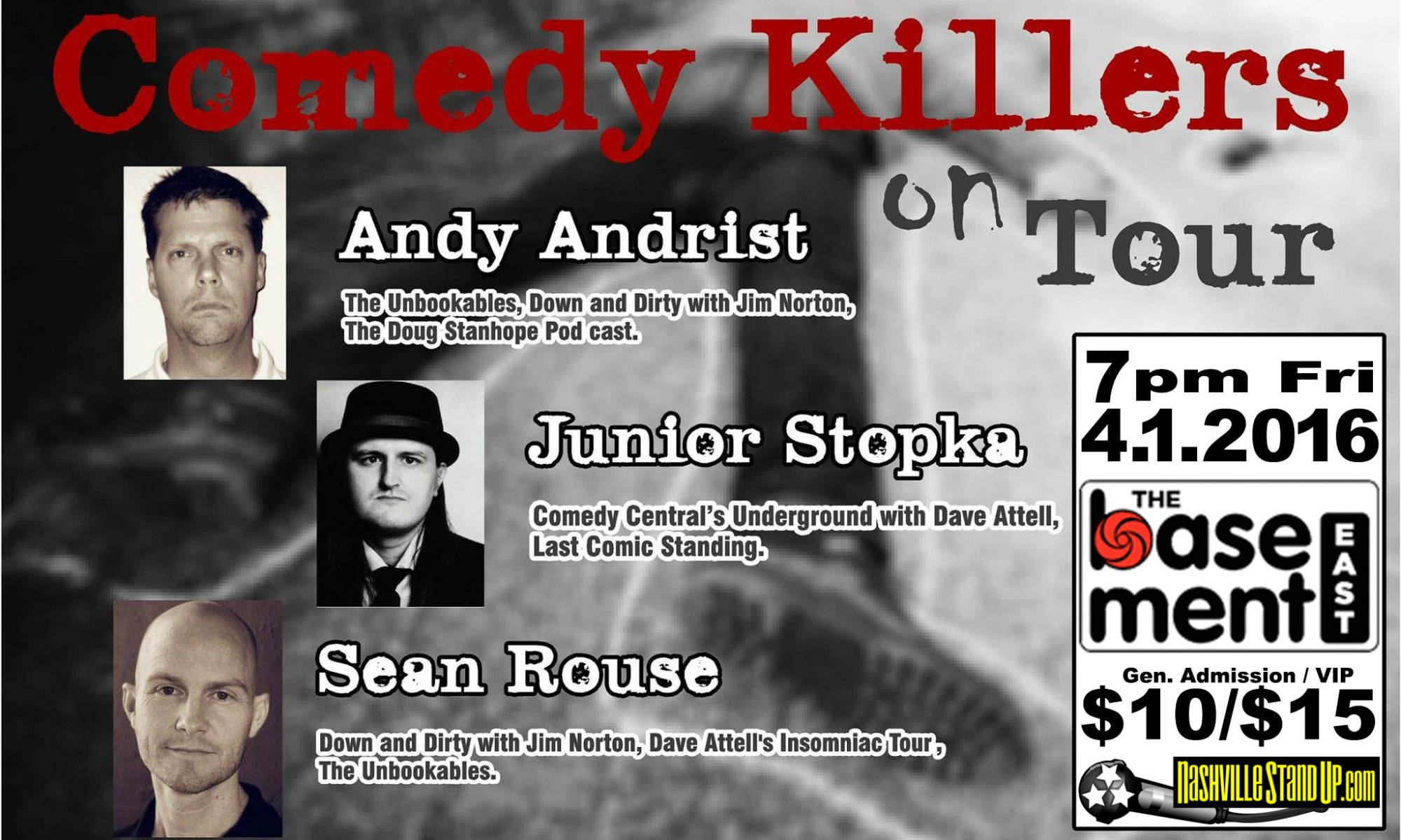 Comedy Killers on Tour: Andy Andrist, Sean Rouse, Junior Stopka at The Basement East 4/1/2016