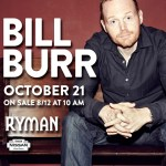 Bill Burr at Ryman Auditorium 10/21/2016