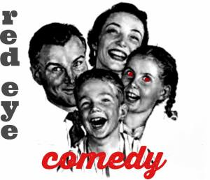 Red Eye Comedy open mic - 10:45pm Tuesdays at Wilburn Street Tavern