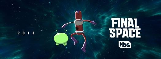 Final Space 2018 on TBS