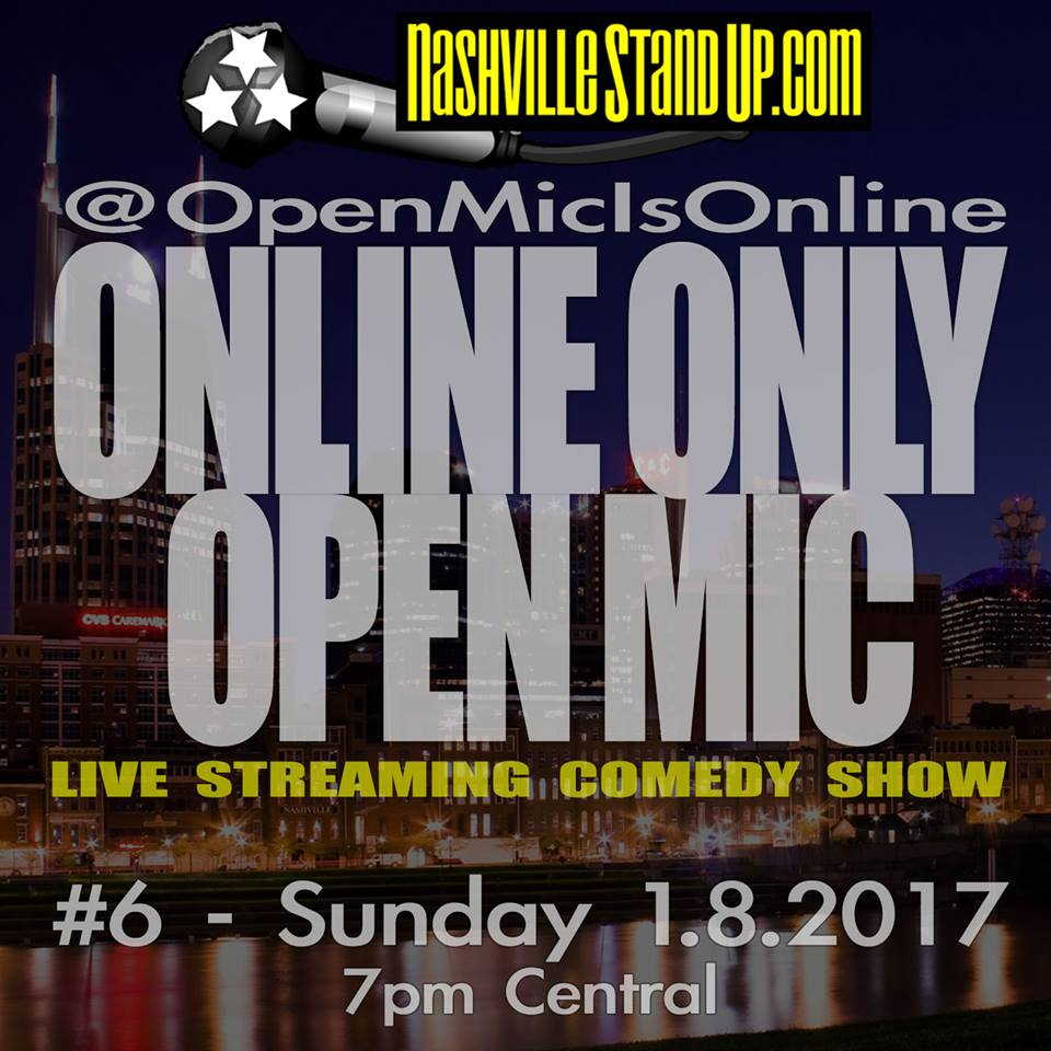 The @OpenMicIsOnline ONLINE ONLY OPEN MIC #6 - 1/8/2017