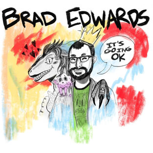 Brad Edwards - Its Going Ok