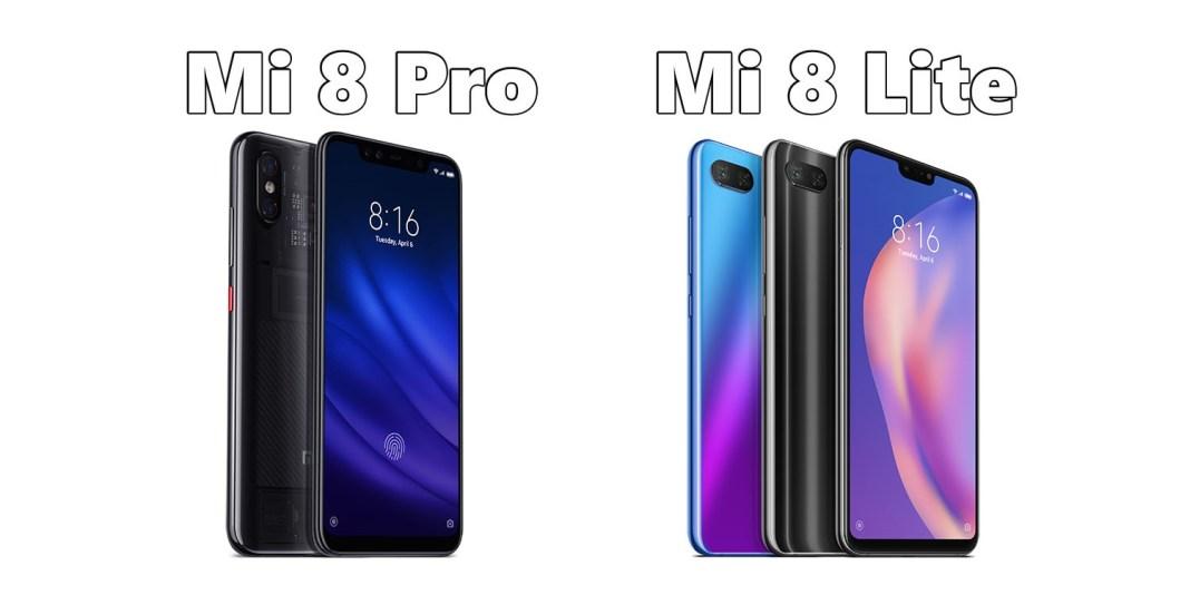 Xiaomi Mi 8 Pro Mi 8 Lite