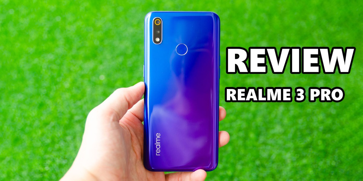 Review - Realme 3 Pro: Undefeatable value