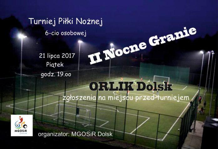 II Nocny Turniej w piłkę nożną na orliku w Dolsku