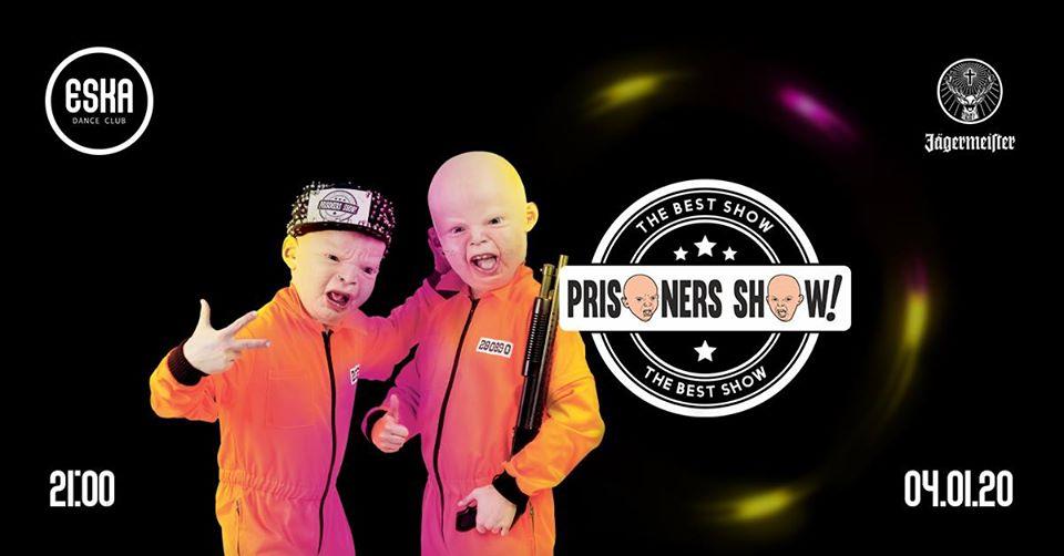Prisoners Show w Eska Dance Club