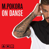 &quot&#x3B;On danse&quot&#x3B;, le nouveau single de M Pokora