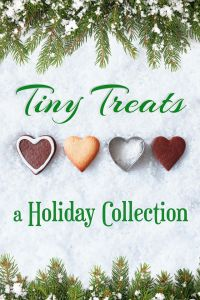 Tiny Treats: A Holiday Collection