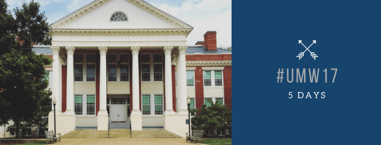 An image of Monroe, the History building at UMW with the school colors depicting hashtag UMW 17 with 5 days below it