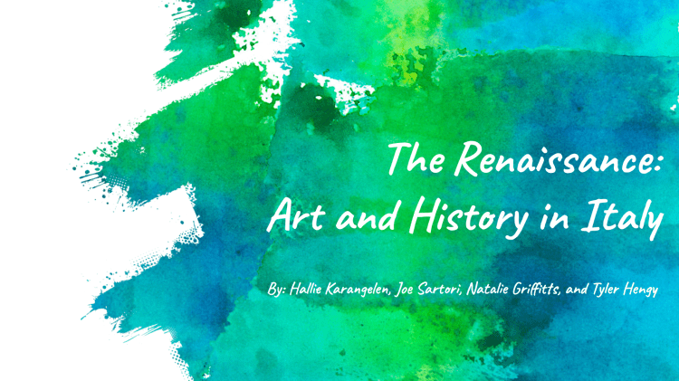 The Renaissance Art and History in Italy Title Slide
