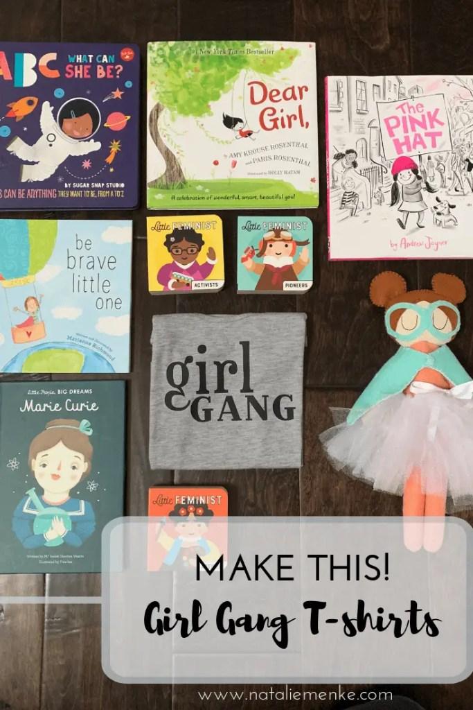 Make this Girl Gang T-shirt using the Cricut Tutorial at NatalieMenke.com