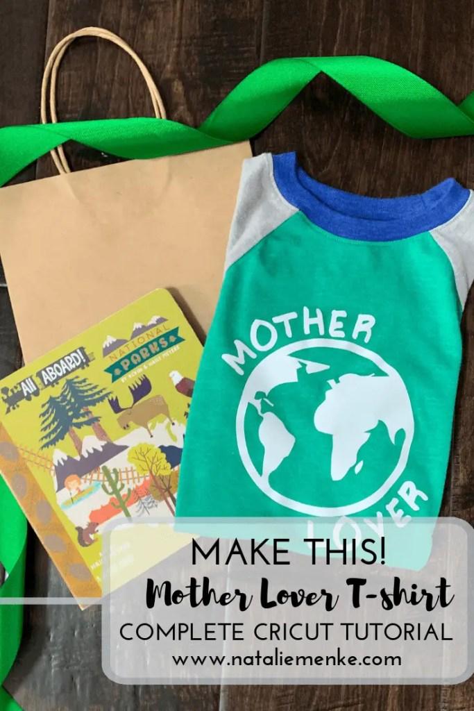 Make this Mother Lover t-shirt using the Cricut tutorial at www.nataliemenke.com