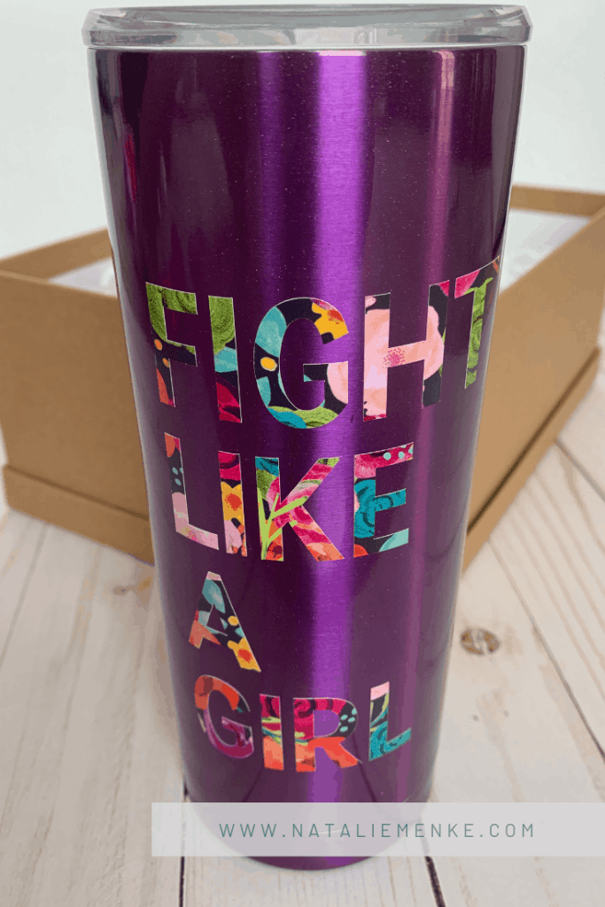 Make this Cheerful Fight Like A Girl Tumbler - the perfect pick-me-up gift - using the complete Cricut tutorial at www.nataliemenke.com